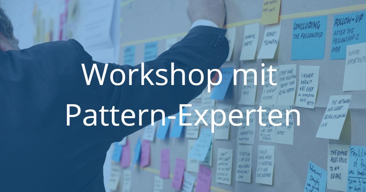 Rückblick: Workshop Mit Pattern-Experten